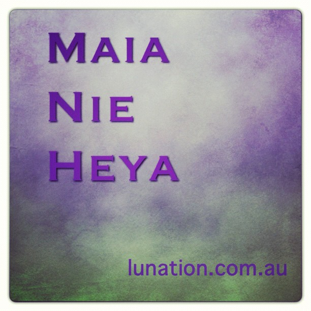 Maia Nie Heya | I give thanks | Lunation