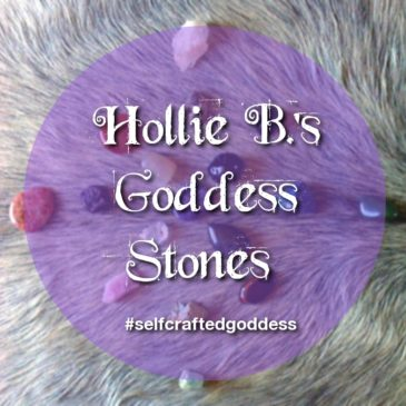 Hollie B.'s Goddess Stones for Oracling