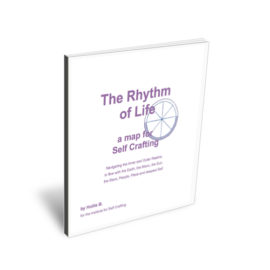 The Rhythm of Life : a map for Self Crafting
