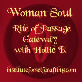 Woman Soul : Rite of Passage Gateway